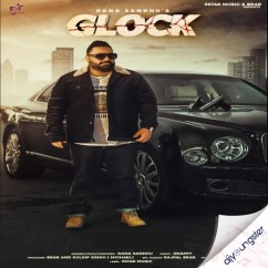 Glock song download by Rana Sandhu