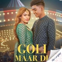Goli Maar De song download by Asees Kaur