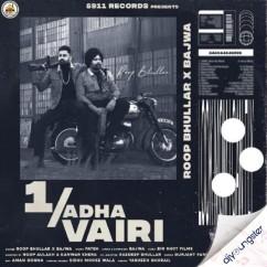 1 Adha Vairi song download by Roop Bhullar