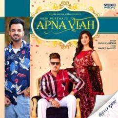 Apna Viah song download by Husn Purewal
