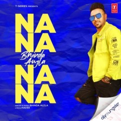Na Na Na Na song download by Bhinda Aujla