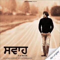 Swah Banke song download by Raavi