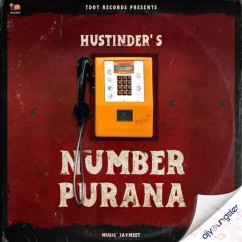 Number Purana song download by Hustinder
