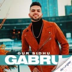 Gabru song download by Gur Sidhu