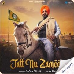 Jatt Nu Zameen song download by Gagan Saluja