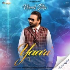 Yaari song download by Nirmal Sidhu