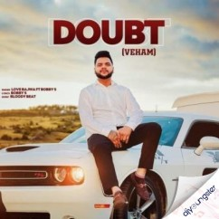 Doubt (Veham) song download by Love Bajwa