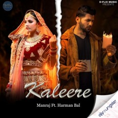 Kaleere song download by Manraj