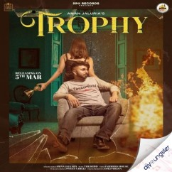 Trophy song download by Aman Jaluria