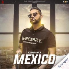 Mexico (Original) song download by Karan Aujla