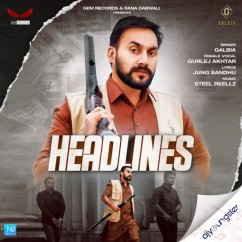 Headlines song download by Galbia