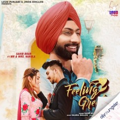 Feeling Great song download by Sahib Brar
