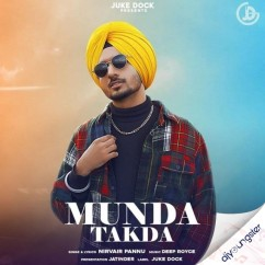 Munda Takda song download by Nirvair Pannu