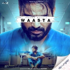 Waasta song download by Prabh Gill