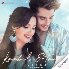 Kaabil E Tareef ft Gurnazar song download by Lekka