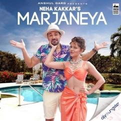Marjaneya song download by Neha Kakkar