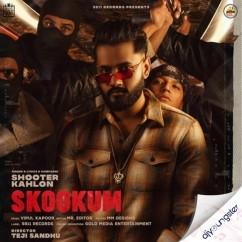 Skookum song download by Shooter Kahlon
