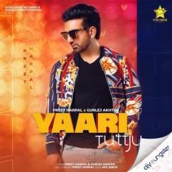 Yaari Tutt Ju song download by Preet Harpal