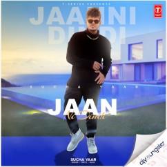 Jaan Ni Dindi song download by Sucha Yaar