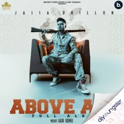 Above All song download by Jassa Dhillon