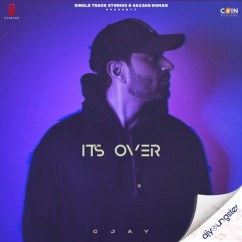 Its Over song download by C Jay