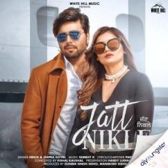 Jatt Nikle ft Shipra Goyal song download by Ninja
