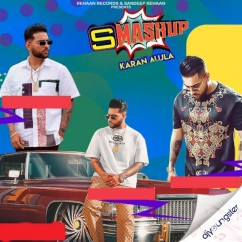 SMashup song download by Karan Aujla