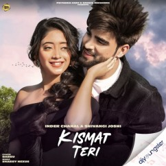 Kismat Teri song download by Inder Chahal