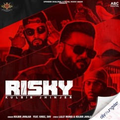 Risky song download by Kulbir Jhinjer