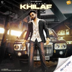 Khilaf song download by Sikandar