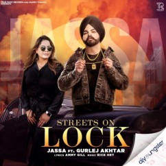 Streets On Lock song download by Jassa