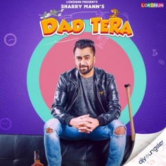 Dad Tera song download by Sharry Maan