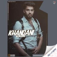 Khandani Vair song download by Singga