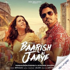 Baarish Ki Jaaye song download by B Praak
