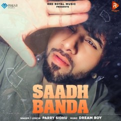 Saadh Banda song download by Parry Sidhu