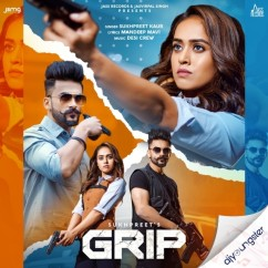 Grip song download by Sukhpreet Kaur