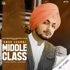 Middle Class song download by Amar Sehmbi