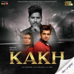 Kakh song download by Kamal Khan