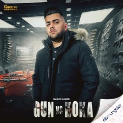 Gun vs Koka song download by Manav Manro