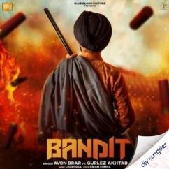 Bandit (Daaku) song download by Avon Brar