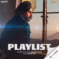 Playlist song download by Jaskaran Riar