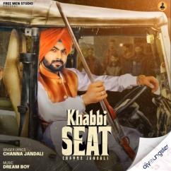 Khabbi Seat song download by Channa Jandali