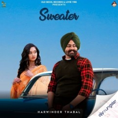 Sweater song download by Harwinder Thabal