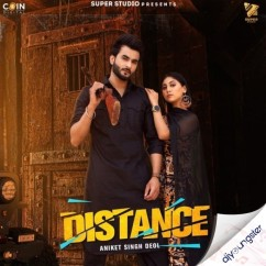 Distance song download by Aniket Singh Deol