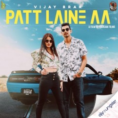 Patt Laine Aa song download by Vijay Brar
