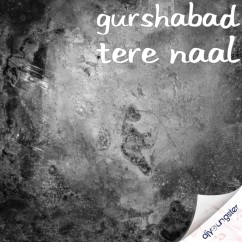 Tere Naal song download by Gurshabad