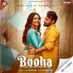 Booha ft Esha song download by Shree Brar