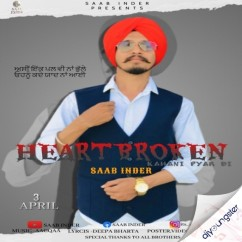Heartbroken song download by Saab Inder