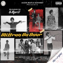 Mittra Da Daur song download by Deep Amloh