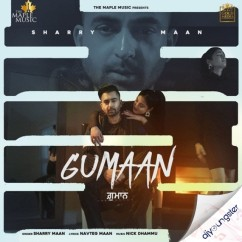 Gumaan song download by Sharry Maan
